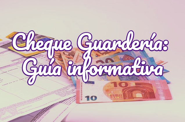cheque guardería
